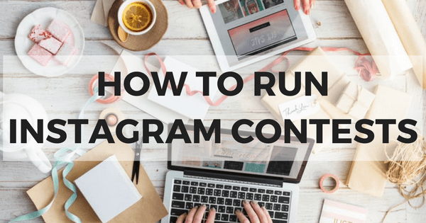 How To Run An Instagram Contest: A 5 Step Guide