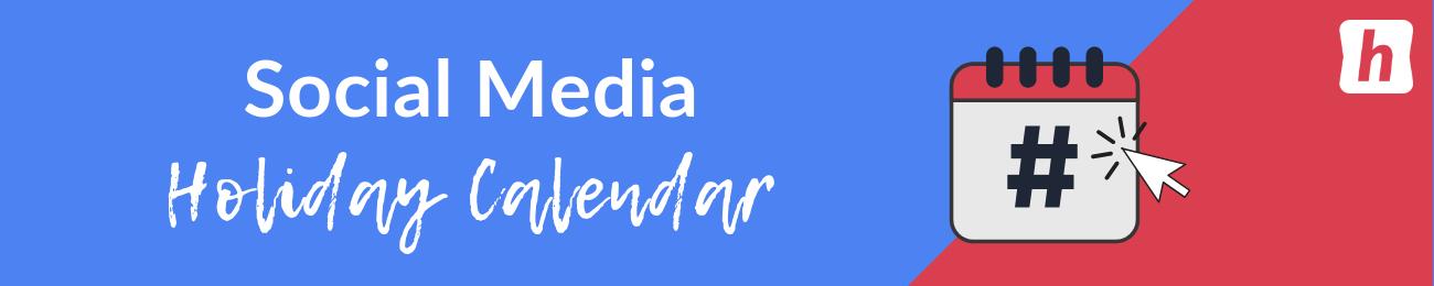 social media holidays calendar