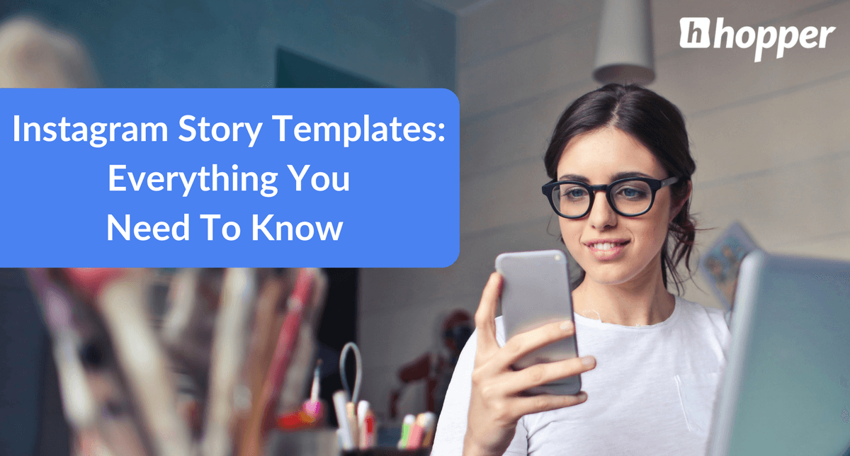 a742b58d01 Instagram Story Templates  Everything You Need To Know