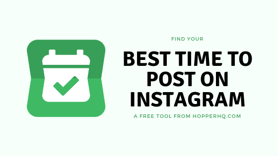 The Best Time To Post On Instagram (Plus A Free App To Find